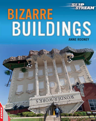 EDGE: Slipstream Non-Fiction Level 2: Bizarre Buildings (BOK)