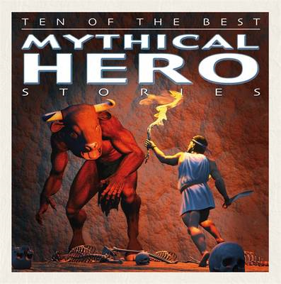 Mythical Hero Stories (BOK)