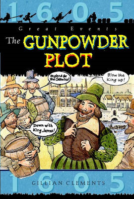 Famous People, Great Events: The Gunpowder Plot (BOK)