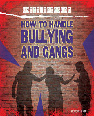 How to Handle Bullying and Gangs (BOK)