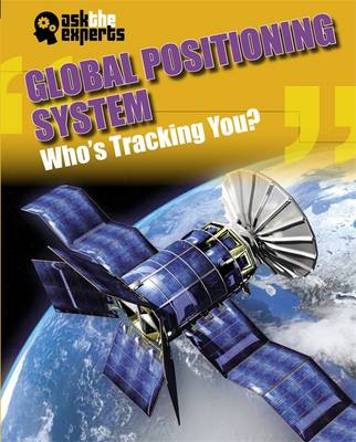 Global Positioning System: Who's Tracking You? (BOK)