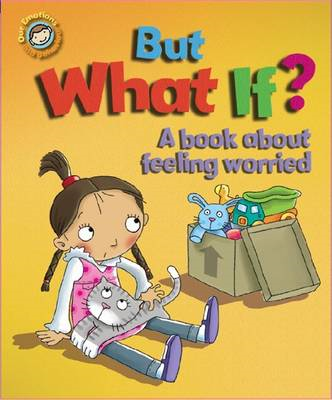 But What If? A Book About Feeling Worried (BOK)
