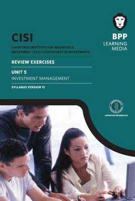 CISI Certificate Unit 5 Investment Management Review Exercises Syllabus Version 12: Review Exercise (BOK)