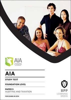 AIA 5 Auditing and Taxation: Study Text (BOK)