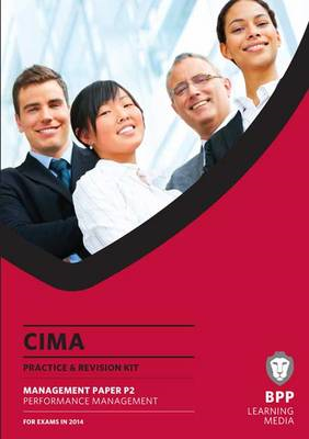 CIMA Performance Management: Practice and Revision Kit (BOK)