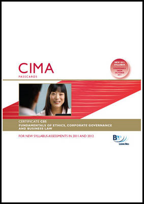 CIMA - Fundamentals of Ethics, Corporate Governance and Business Law: Passcard: Certificate paper C0 (BOK)