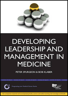 Medical Leadership: A Practical Guide for Tutors & Trainees (BOK)