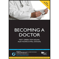 Becoming a Doctor: Is Medicine Really the Career for You? (BOK)