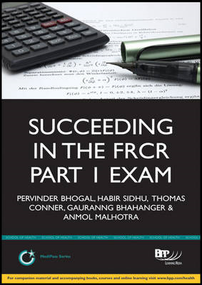 Succeeding in the FRCR Part 1 Exam (Physics Module) (BOK)