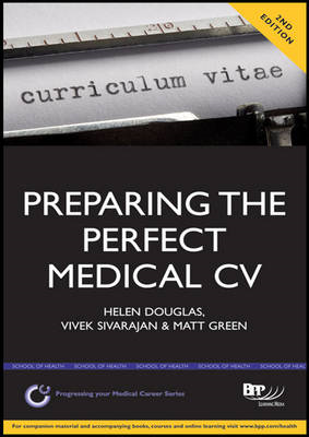 Preparing the Perfect Medical CV: A Comprehensive Guide for (BOK)