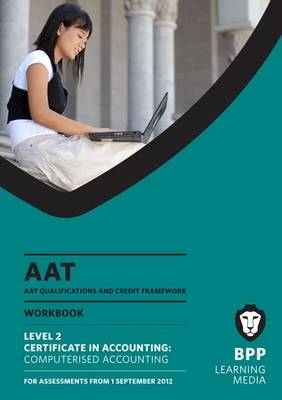 AAT - Computerised Accounting: Work Book (L2) (BOK)