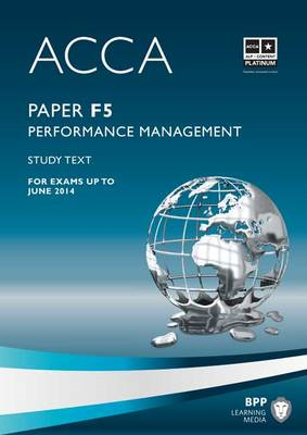 ACCA - F5 Performance Management: Study Text (BOK)