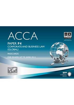 ACCA - F4 Corporate and Business Law (Global): Passcards: Paper F4 (BOK)