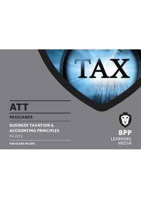 ATT - 2: Business Taxation & Accounting Principles (FA 2012): Passcards (BOK)