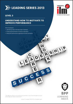 Understand How to Motivate to Improve Performance: Workbook (BOK)