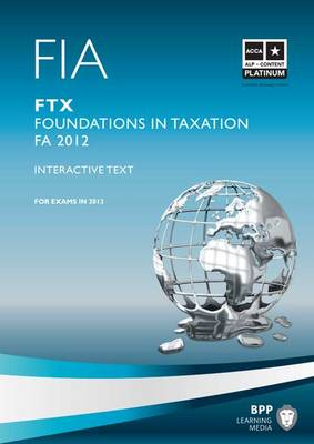 FIA - Foundations in Taxation - FTX: Study Text: FTX (BOK)