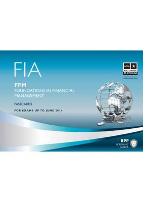 FIA - Foundations in Financial Management - FFM: Passcards (BOK)