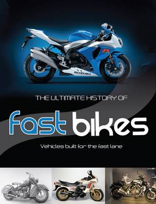 Ultimate History of Fast Bikes (BOK)