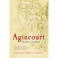 Agincourt: The Story of a Battle (BOK)