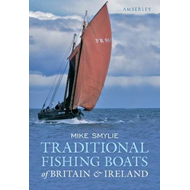 Traditional Fishing Boats of Britain & Ireland (BOK)