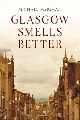 Glasgow Smells Better (BOK)