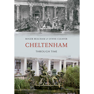 Cheltenham Through Time (BOK)