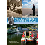 From Lancashire to Yorkshire by Canal: in the 1950s (BOK)