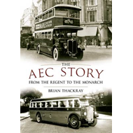 The AEC Story: from the Regent to the Monarch (BOK)