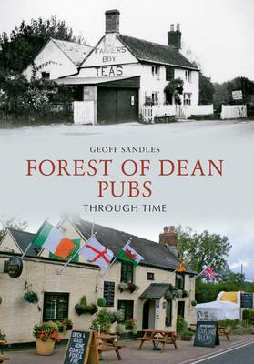 Forest of Dean Pubs Through Time (BOK)