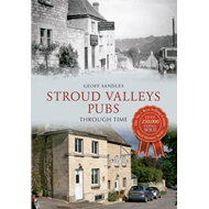 Stroud Valley Pubs Through Time (BOK)