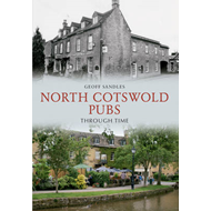 North Cotswold Pubs Through Time (BOK)