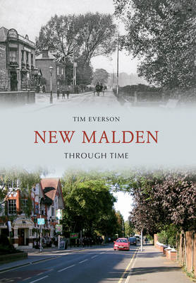 New Malden Through Time (BOK)