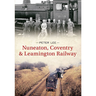 Nuneaton, Coventry & Leamington Railway (BOK)