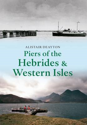 Piers of the Hebrides & Western Isles (BOK)