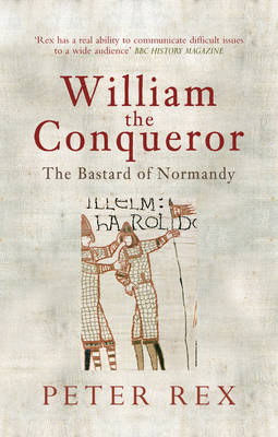 William the Conqueror: The Bastard of Normandy (BOK)