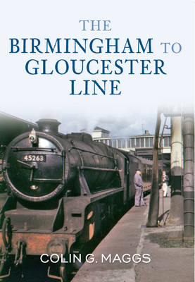 The Birmingham to Gloucester Line (BOK)