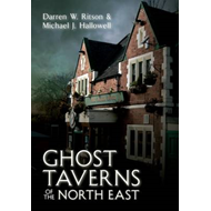 Ghost Taverns of the North East (BOK)