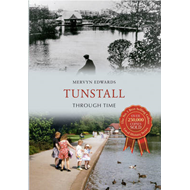 Tunstall Through Time (BOK)