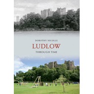 Ludlow Through Time (BOK)