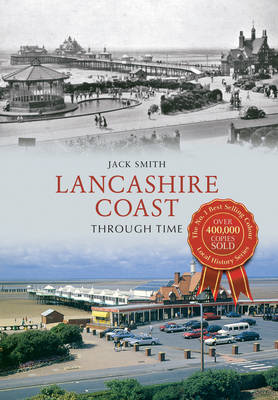 Lancashire Coast Through Time (BOK)