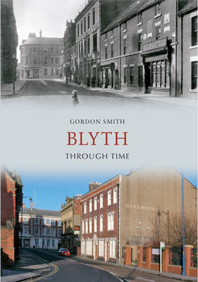 Blyth Through Time (BOK)