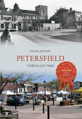 Petersfield Through Time (BOK)