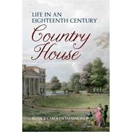 Life in an Eighteenth-Century Country House (BOK)