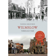 Wilmslow Through Time (BOK)