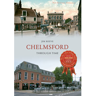 Chelmsford Through Time (BOK)