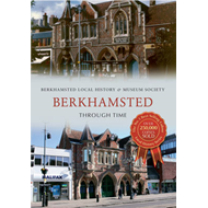 Berkhamsted Through Time (BOK)