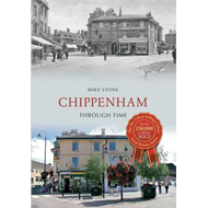 Chippenham Through Time (BOK)