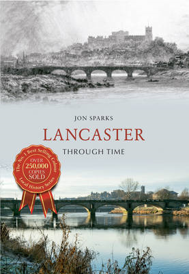 Lancaster Through Time (BOK)