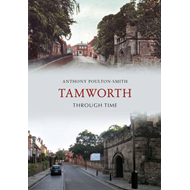 Tamworth Through Time (BOK)