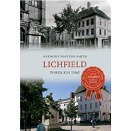 Lichfield Through Time (BOK)